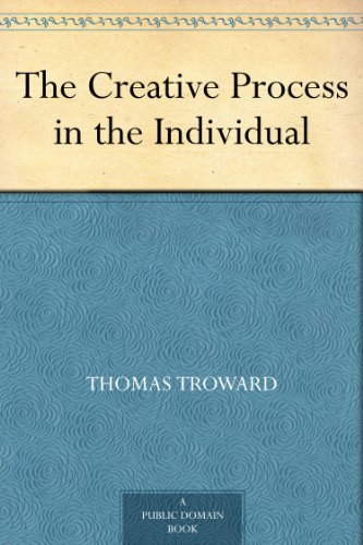 The Creative Process in the Individual (English Edition)