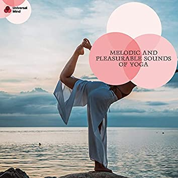 Melodic And Pleasurable Sounds Of Yoga
