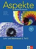 Aspekte 2 (b2), libro del alumno y libro de ejercicios, parte 2 + cd: Lehr- und Arbeitsbuch 2 mit Audio-CD Teil 2