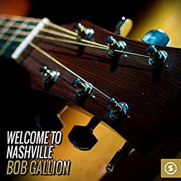 Welcome to Nashville: Bob Gallion