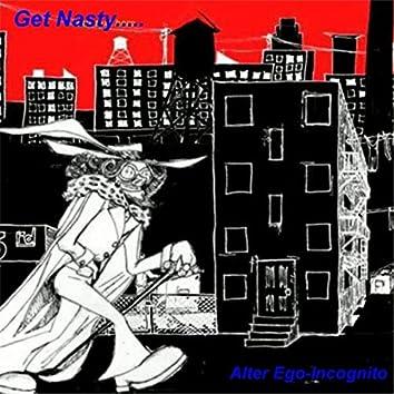 Get Nasty