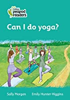 Level 3 – Can I do yoga? (Collins Peapod Readers)