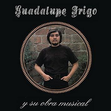 Guadalupe Trigo y su Obra Musical