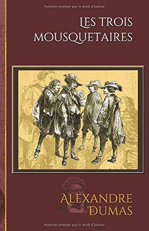 まっすぐサワーすることになっているLes trois mousquetaires: Edition illustrée - 180 gravures