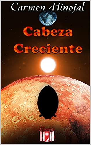 Cabeza Creciente de Carmen Hinojal
