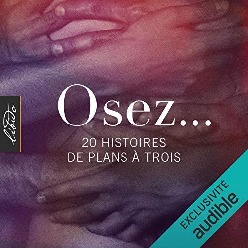 Couverture de Osez... 20 histoires de plans à trois