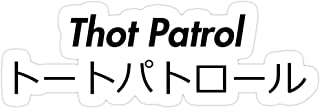 B. Strange Mall Thot Patrol Stickers (3 Pcs/Pack)