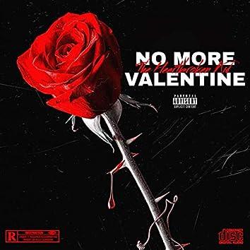 No More Valentine