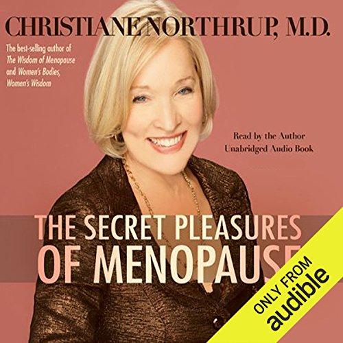 The Secret Pleasures of Menopause cover art