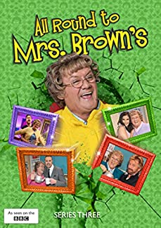 All Round To Mrs. Brown's - Series Three
