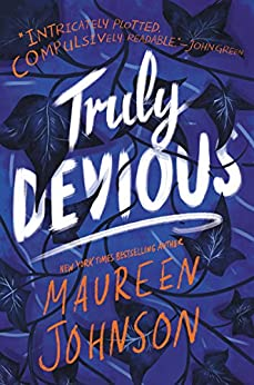 Truly Devious: A Mystery by [Maureen Johnson]
