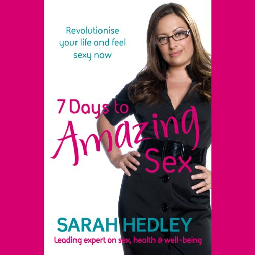 7 Days to Amazing Sex audiobook cover art