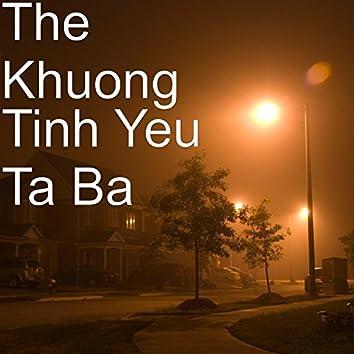 Tinh Yeu Ta Ba