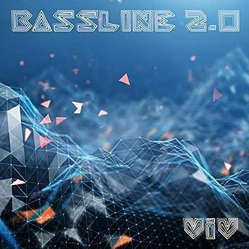 Bassline 2.0