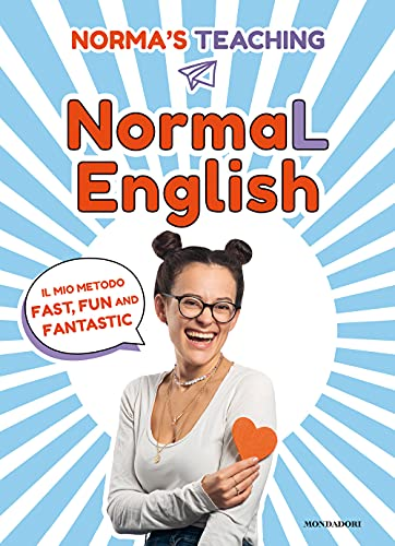 NormaL English. Il mio metodo fast, fun and fantastic