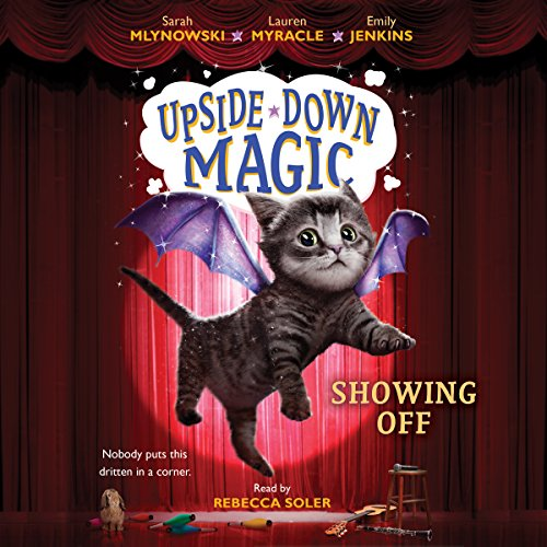 Showing Off: Upside-Down Magic, Book 3