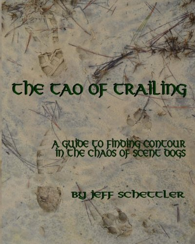 The Tao of Trailing: A Guide to Finding Countour in the Chaos of Scent Dogs