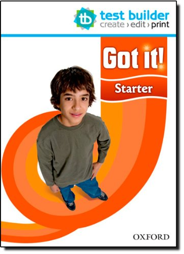 Got It. Starter. Test Generator: A four-level American English course for teenage learners