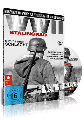 Zweiter Weltkrieg - Stalingrad, Mythos einer Schlacht