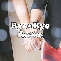 Bye×Bye 【通常盤】