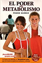 El Poder del Metabolismo (Power of Your Metabolism Spanish Version) (new edition) (Spanish Edition)