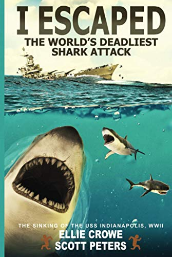 I Escaped The World's Deadliest Shark Attack: The Sinking of the USS Indianapolis, WW2