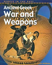 Ancient Greek War and Weapons (People in the Past)