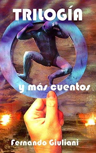 Trilogía  y más cuentos. (Spanish Edition)