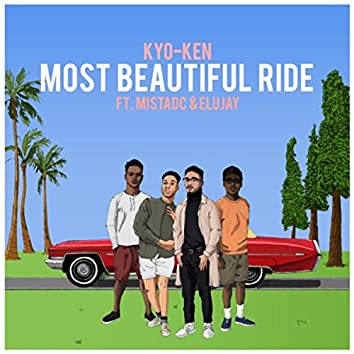 Most Beautiful Ride (feat. MistaDC & Elujay)