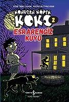 Konusan Köpek Koko 2 - Esrarengiz Kuyu