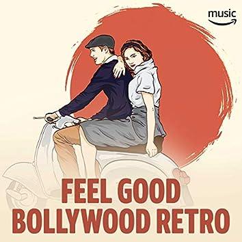 Feel Good Bollywood Retro