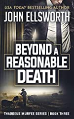 Beyond a Reasonable Death: A Legal Thriller (Thaddeus Murfee Legal Thriller Series Book 3)