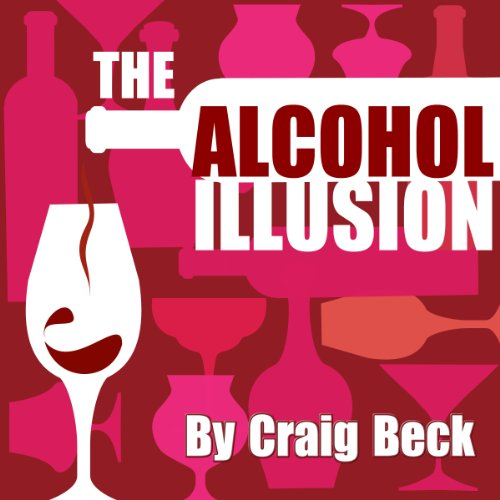 The Alcohol Illusion cover art