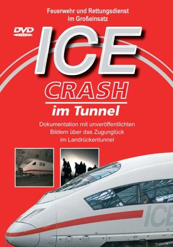 ICE 885 (Crash im Tunnel) Feuerwehr und Rettungsdienst im Großeinsatz