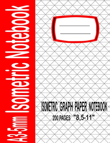 A3-5mm isometric notebook: 200 Pages Sized 8.5' x 11' Inches; Grid Of Equilateral Triangles