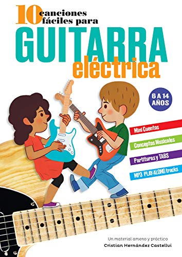 10 Canciones Fáciles para Guitarra Eléctrica: Refuerza tu aprendizaje en la guitarra! Backing Tracks descargables!