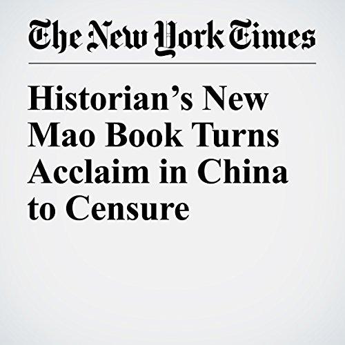 Historian's New Mao Book Turns Acclaim in China to Censure copertina