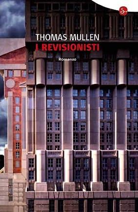 I Revisionisti (Narrativa Vol. 68)