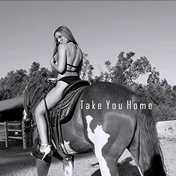 Take You Home (feat. Eric Shane)
