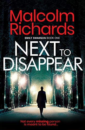 Next To Disappear by Malcolm Richards ebook deal