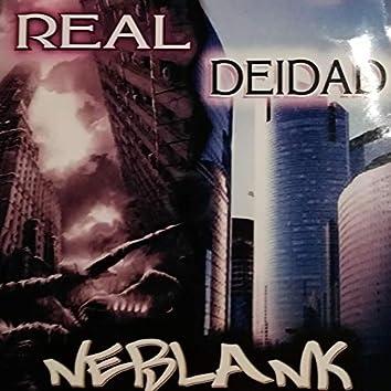 ReAl DeiDaD