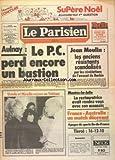 PARISIEN LIBERE (LE) [No 12179] du 14/11/1983 - AULNAY - LE PC PERD ENCORE UN BASTION - JEAN MOULIN - LES ANCIENS RESISTANTS SCANDALISES PAR LES REVELATIONS DE L'AVOCAT DE BARBIE - MANTES-LA-JOLIE - LA RESTAURATRICE AVAIT RENDEZ-VOUS AVEC SON ASSASSIN - LES SPORTS - FRANCE ET AUSTRALIE DECEVANT - URSULA ANDRESS ET MIREILLE MATHIEU RECUES AU VATICAN - JEAN OFFREDO - ALAIN DELON - JACQUES DERAY