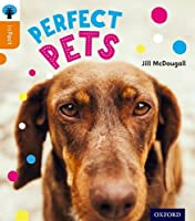 Oxford Reading Tree Infact: Level 6: Perfect Pets by Jill McDougall(2014-09-11)