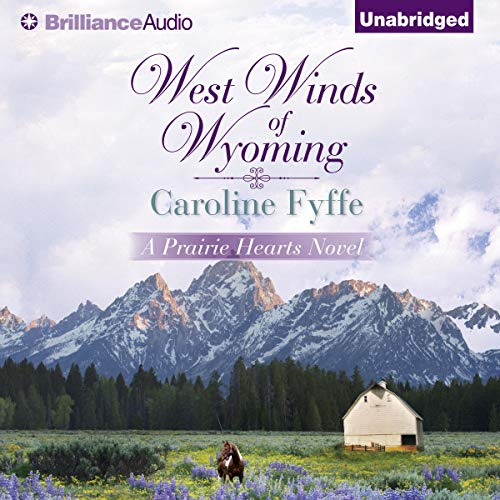 West Winds of Wyoming: Prairie Hearts, Book 3
