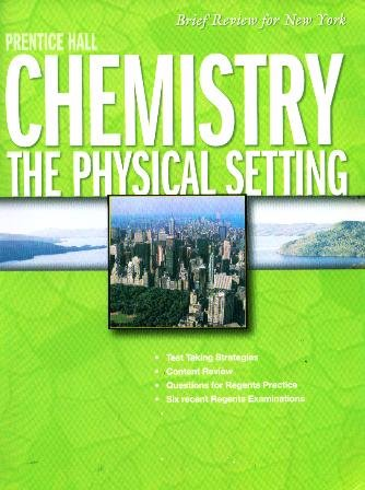 Prentice Hall Chemistry Brief Review New York Edition 2008: The Physical Setting