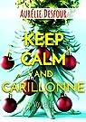 Keep calm and carillonne par Desfour
