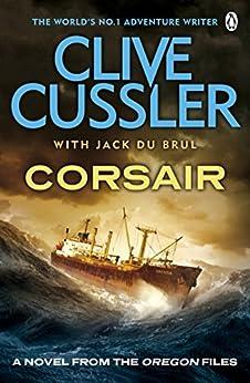 Corsair: Oregon Files #6 (The Oregon Files) by [Jack Du Brul, Clive Cussler]