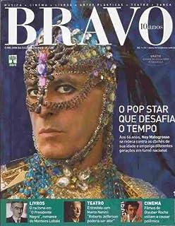 Bravo! - Maio de 2008 Ney Matogrosso o Pop Star Que Desafia