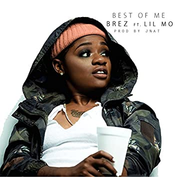 Best of Me (feat. Lil Mo)