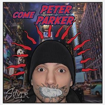 Come Peter Parker